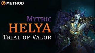Method vs Helya - Trial of Valor Mythic World First Kill