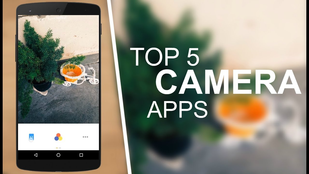 Top 5 Best Camera Apps For Android 2016/2017 - YouTube