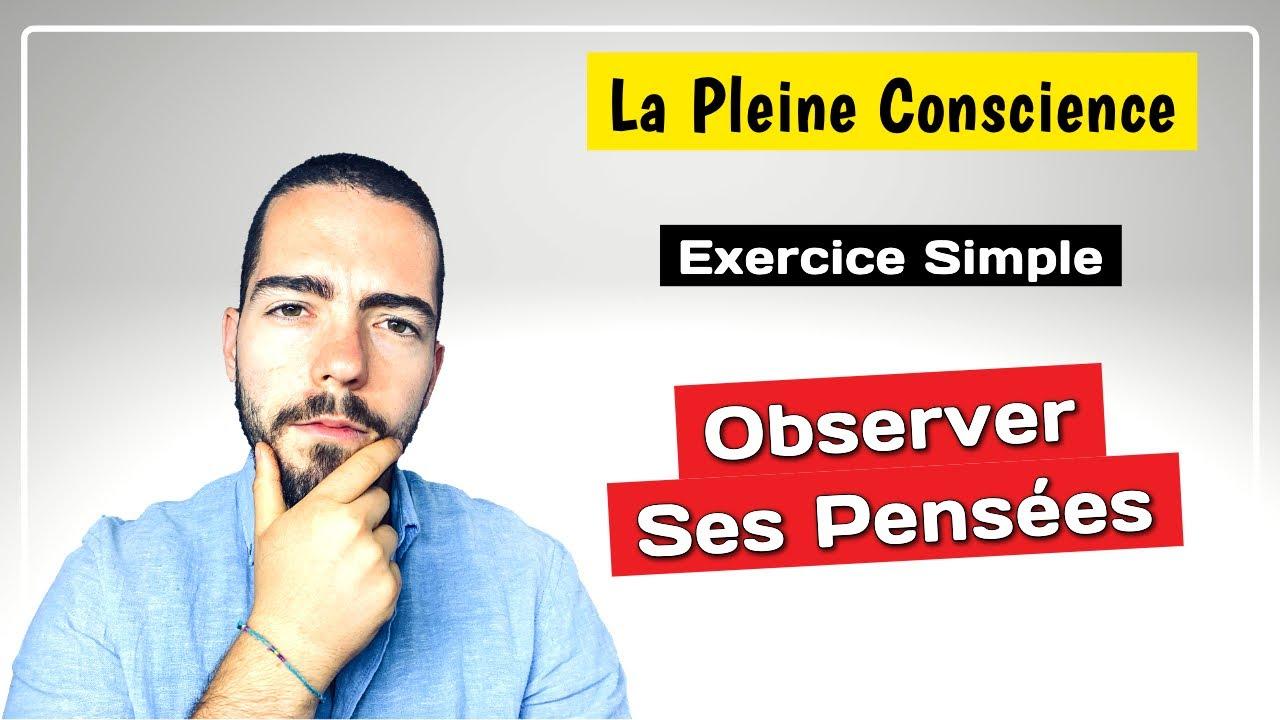 Observer Vos Pensées - Exercice Simple De Pleine Conscience - YouTube
