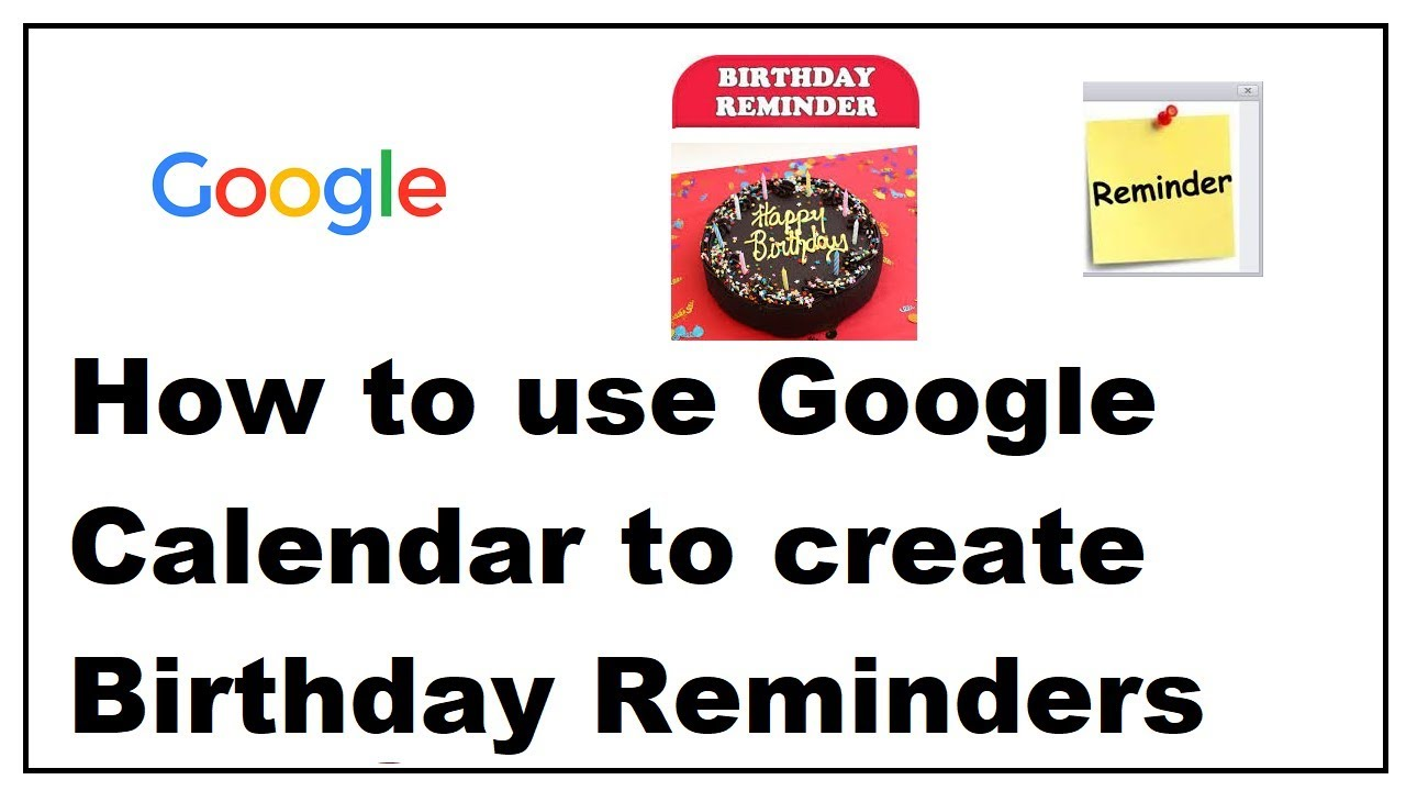 How To Use Google Calendar To Create Birthday Reminders Youtube