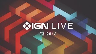 ign live e3 2016 microsoft ubisoft and sony