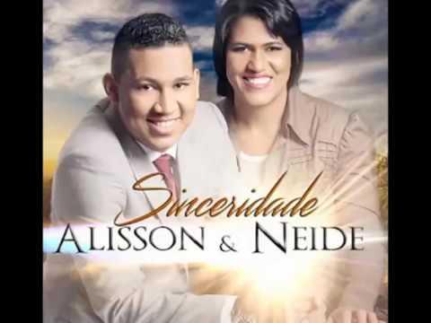 ALISSON E NEIDE   LANCAMENTO CD COMPLETO