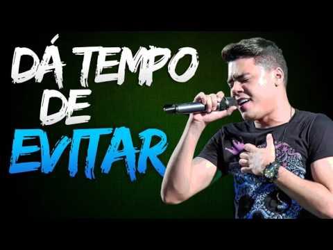 Dá Tempo De Evitar - Felipe Araújo (MÚSICA NOVA LANÇAMENTO 2016)