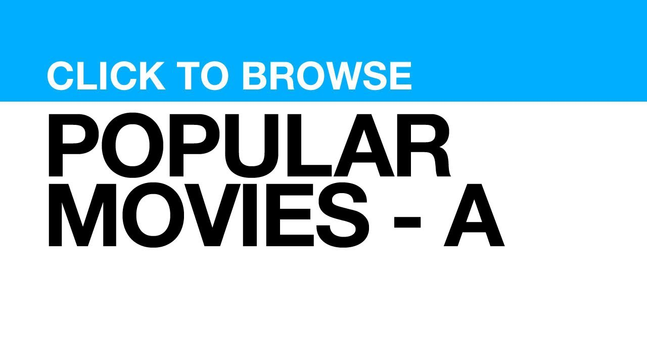 Most Popular Movies - A **CLICK POSTER to watch clips from that MOVIE**