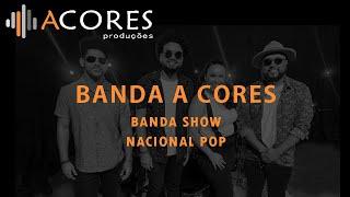 Banda A Cores - Nacional POP