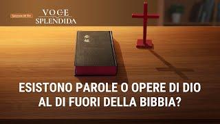 """""""Che voce splendida"""" il filmato – Esistono parole o opere di Dio al di fuori della Bibbia?"""