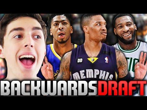 WHAT IF EVERY NBA DRAFT WAS BACKWARDS? NBA 2K16 MY LEAGUE