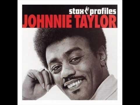 Johnnie Taylor Love Bones