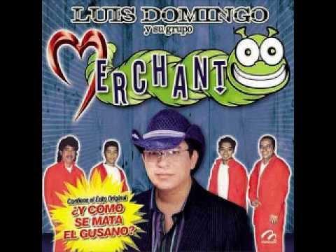 Luis Domingo y su grupo merchant - Tortillas de la pancho villa