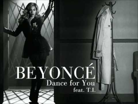 Beyoncé - Dance for You (Remix) feat. T.I.