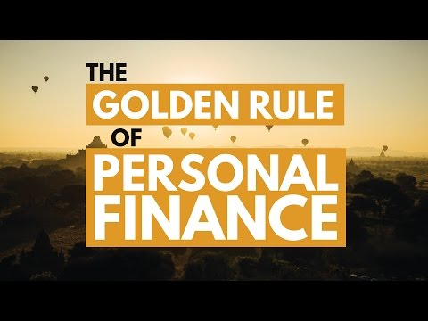 The Golden Rule Of Personal Finance