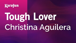 Karaoke Tough Lover - Christina Aguilera *