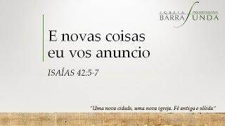 Exposição Bíblica em Isaías 42.5- 9 -  Pr. Mauro Meister