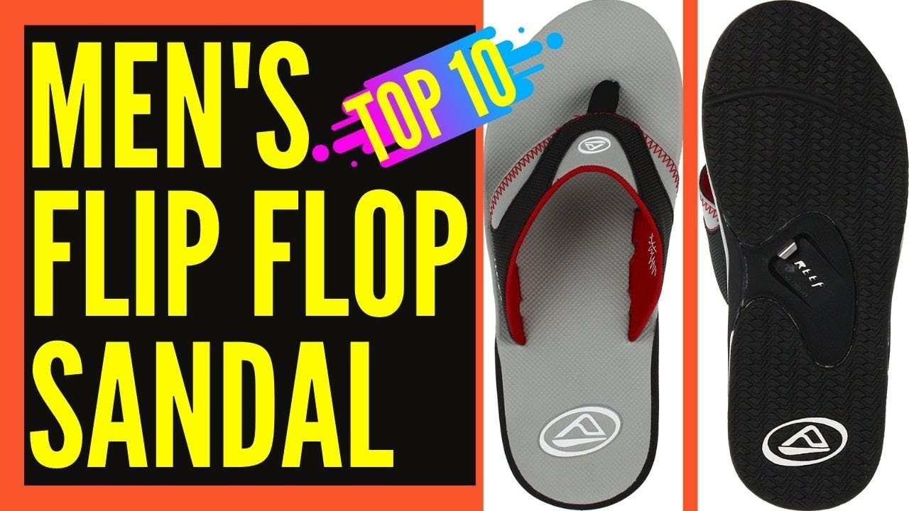 85ce775a662e Top 10 Best Flip Flops For Men