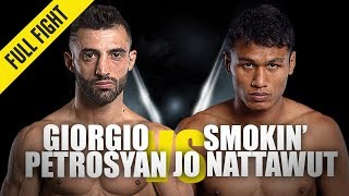 Giorgio Petrosyan vs. Smokin' Jo Nattawut | ONE Full Fight | August 2019
