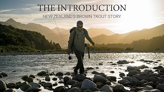 The Introduction: New Zealand's Brown Trout Story