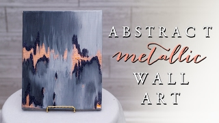 DIY Abstract Metallic Wall Art