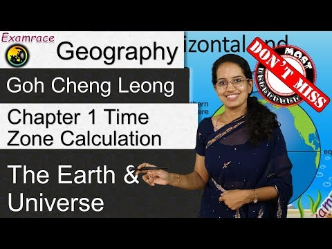Goh Cheng Leong Chapter 1: The Earth and the Universe (Physical and Human Geography)