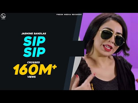 Sip Sip Jasmine Sandlas Ft Intense  Full Video  Fresh Media Records