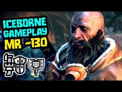 Monster Hunter World Iceborne Gameplay - Let's Play MR 130 [Gunlance / Charge Blade]