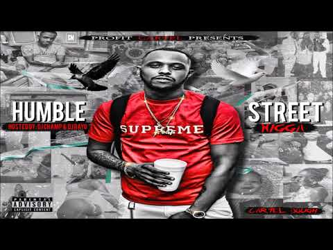Cartel Dough - Humble Street Nigga [FULL MIXTAPE + DOWNLOAD LINK] [2017]