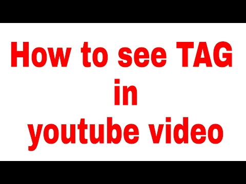 How to See any youtube video tags in android mobile