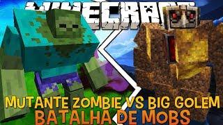 Mutante Zombie Vs Big Golem - Briga de Mobs Minecraft