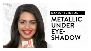 Makeup Tutorial l Metallic Under Eyeshadow