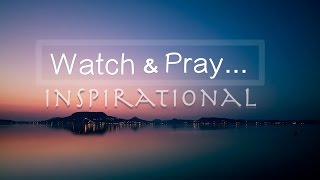 David Wilkerson - Watch and Pray Always - Compilation