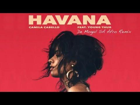 Camila Cabello feat Young Thug - Havana De Mogul SA Afro Remix