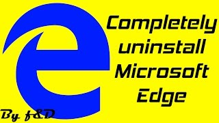 How to Remove and Reinstall Microsoft Edge on Windows 10 and ...