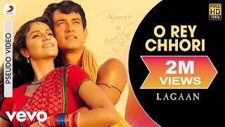 Download O Rey Chhori - Official Audio Song | Lagaan | Alka Yagnik | A.R. Rahman | Javed Akhtar MP3 song and Music Video