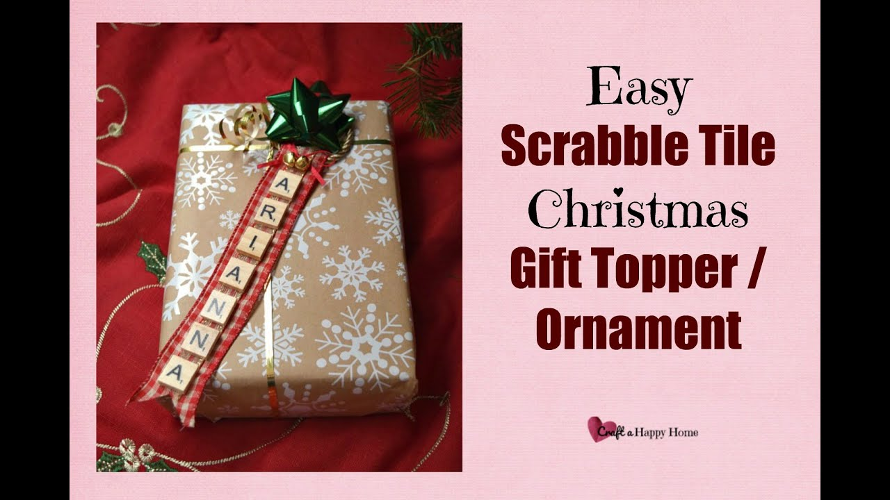 easy scrabble tile christmas gift topper ornament