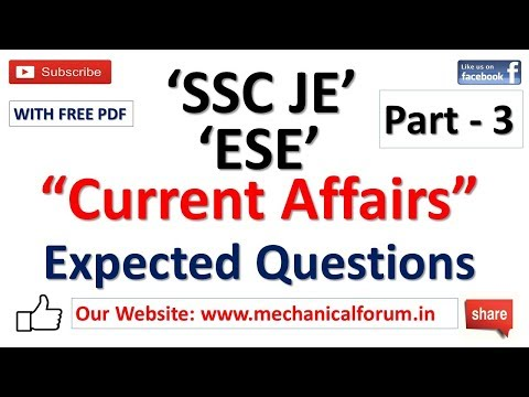 Current Affairs Questions For ESE & SSC JE 2018 | Important for Mechanical, Civil, Electrical | P3