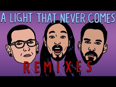 A Light That Never Comes REMIX EP - Linkin Park & Steve Aoki
