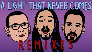 Gambar cover A Light That Never Comes REMIX EP - Linkin Park & Steve Aoki
