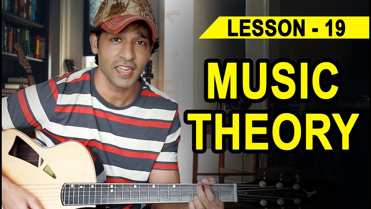Lesson 19 Music Theory 90 Days Basic Guitar Course By Veer Kumar