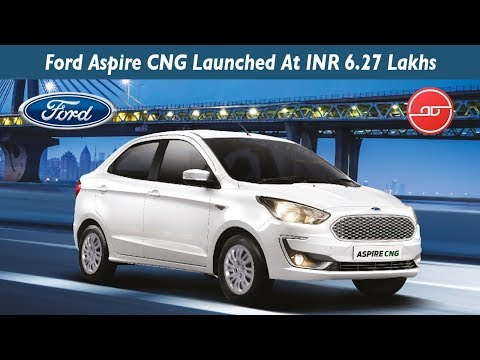 Ford Aspire CNG - Trend Plus and Ambiente - CNG Sedan Cars In India 2019