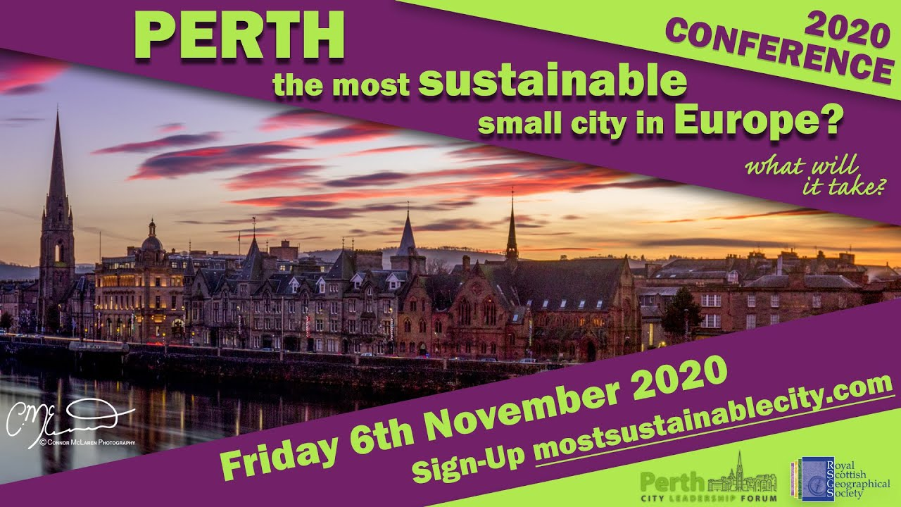Day 253 - Perth Europe's Most Sustainable Small City?