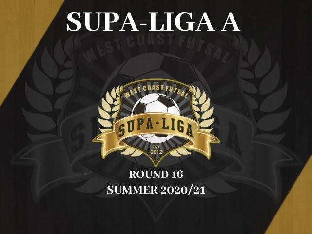 Round 16 Supa Liga A Summer 2020/21