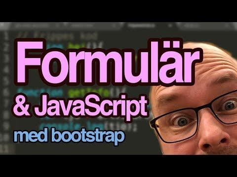 Skapa Formulär Med HTML &  Bootstrap - Hämta Info Med Javascript