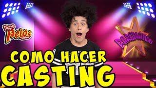 Parodiando Como Gacer Casting según Pepe Pelos
