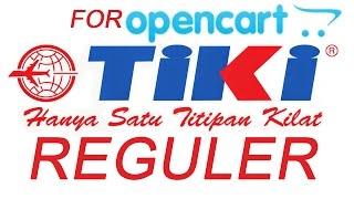 Cara Pasang TIKI REGULER Untuk Toko Online Opencart V 2.1