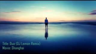 Dua Shanghai DJ Lemon Remix   YouTube 360p