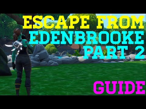 How To Complete Escape From Edenbrooke pt.2 By Relatable - Fortnite Creative Guide