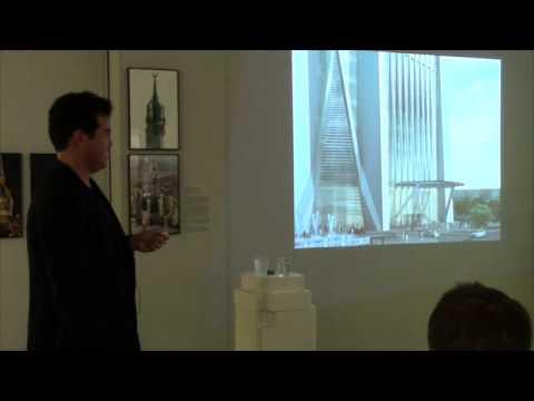 SKYSCRAPER SEMINARS  David Malott: Supertall: Reshaping our Vertical Habitat