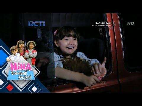 NINA SAHABAT SEJATI - Tiba Tiba Nina Sedih Mengingat Kenangan Orang Tuanya [25 Mei 2018]