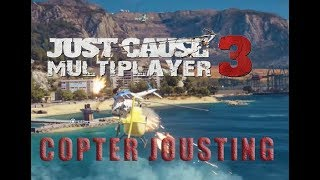 Just Cause 3 PC Multiplayer Mod: Helicopter Jousting