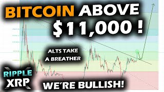 WHAT IS BITCOIN DOING?! A Huge Break Above $11,000 and the Ripple XRP Price Chart Confirms Support!
