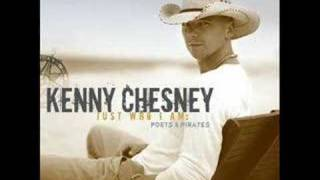 Kenny Chesney- Never Wanted Nothin